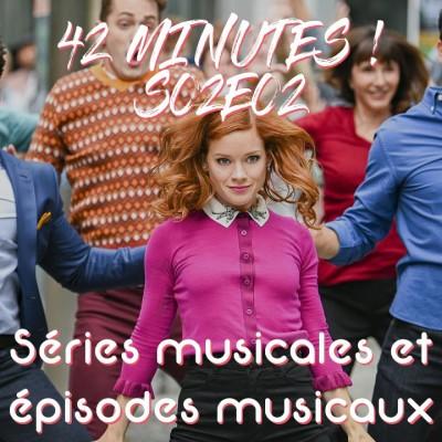 S02E02 - Séries musicales et épisodes musicaux cover