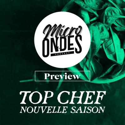 Micro Ondes - Preview : Top Chef Saison 12 cover