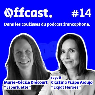 14. Cristina Filipe Araujo (Expat Heroes) reçue par Marie-Cécile Drécourt (Esperluette) cover
