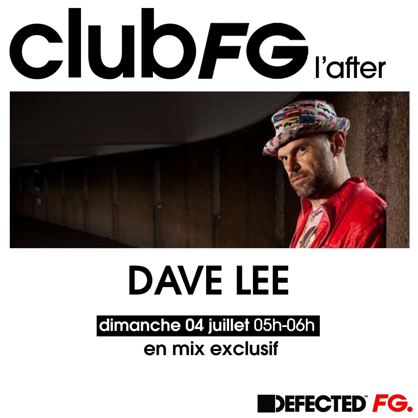 CLUB FG : DAVE LEE