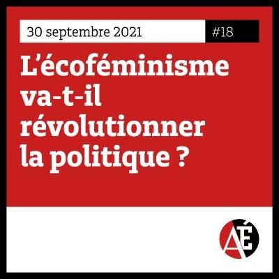 #18 L'écoféminisme va-t-il révolutionner la politique ? cover