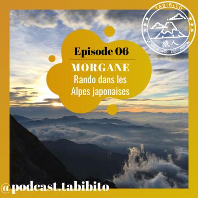 S1 Episode 06 - Rando dans les Alpes japonaises avec Morgane cover