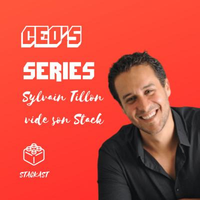 La Stack internationale d'un serial-entrepreneur Lyonnais • Sylvain Tillon vide son Stack cover