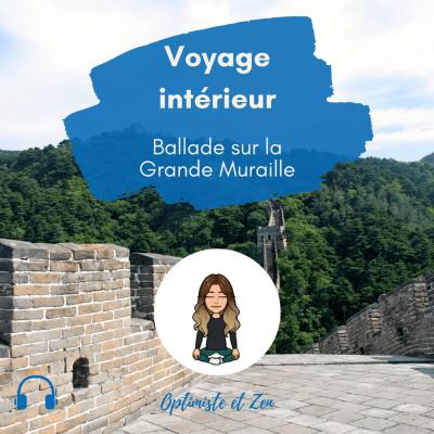 22 - Voyage intérieur - Ballade sur la Grande Muraille cover