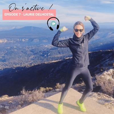 EPISODE 7 - LAURIE DELHOSTAL cover