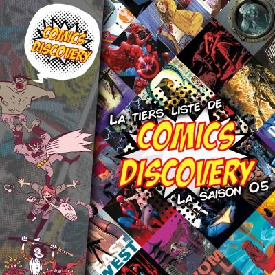 ComicsDiscovery S05E48 : La tiers liste de la saison 05 cover