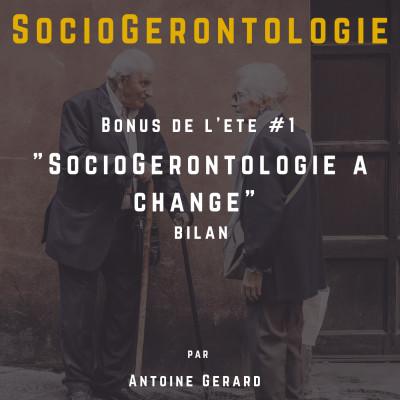 """Bonus - Bilan """"SocioGérontologie a changé cover"""