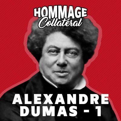 Alexandre Dumas, premier des showrunners - partie 1 cover