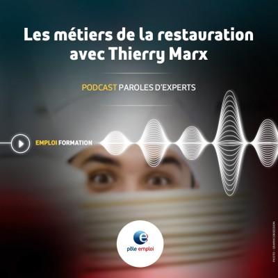 Episode 16 : Les métiers de la restauration avec Thierry Marx cover