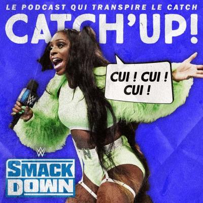 Catch'up! WWE Smackdown du 24 septembre 2021 — Un monde extrême + Pronos Extreme Rules 2021 cover