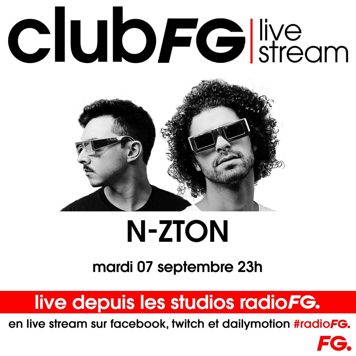 CLUB FG LIVE STREAM : N-ZTON