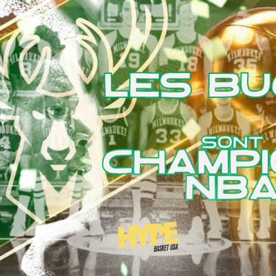 HYPE x BASKET USA :  LES BUCKS SONT CHAMPIONS NBA cover
