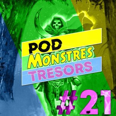 Pod Monstres Trésors Ep 21 : 21st Century Schizoid Man cover