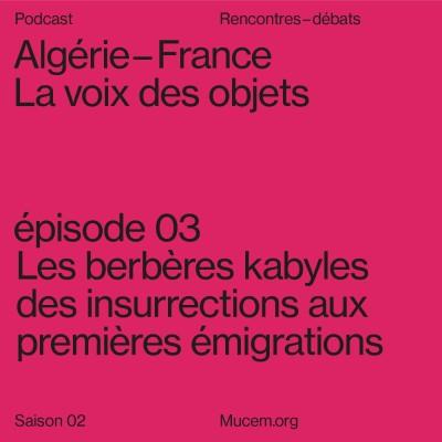 S2#3 - Les berbères kabyles des insurrections aux premières émigrations cover