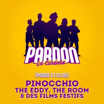 PINOCCHIO, THE EDDY & DES FILMS FESTIFS !