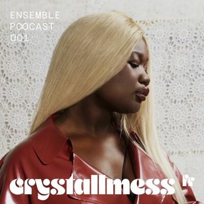 ENSEMBLE PODCAST 001   CRYSTALLMESS : INNERVIEW cover