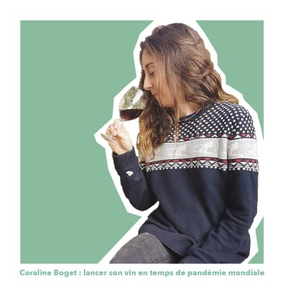 Coraline Boget - jeune vigneronne qui lance son 1er vin en temps de pandémie mondiale cover