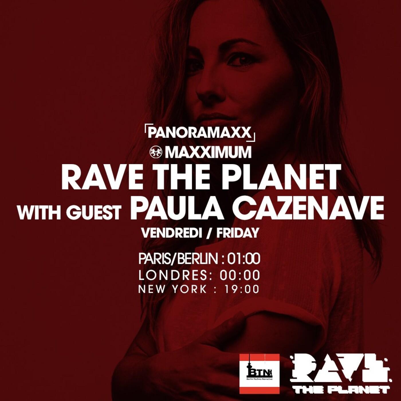 PANORAMAXX : RAVE THE PLANET INVITE PAULA CAZENAVE