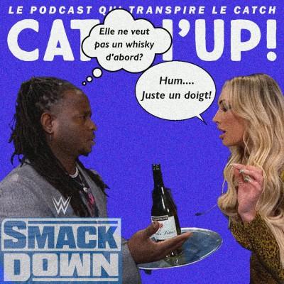 Catch'up! WWE Smackdown du 05 mars 2021 — Les malheurs de Regie cover