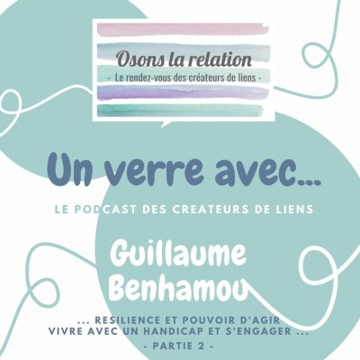 Podcast Interview Guillaume Benhamou partie 2 cover