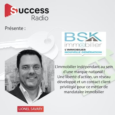Lionel Savary  Mandataire BSK Immobilier cover