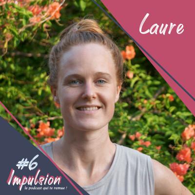 Impulsion #6 - Laure Huys