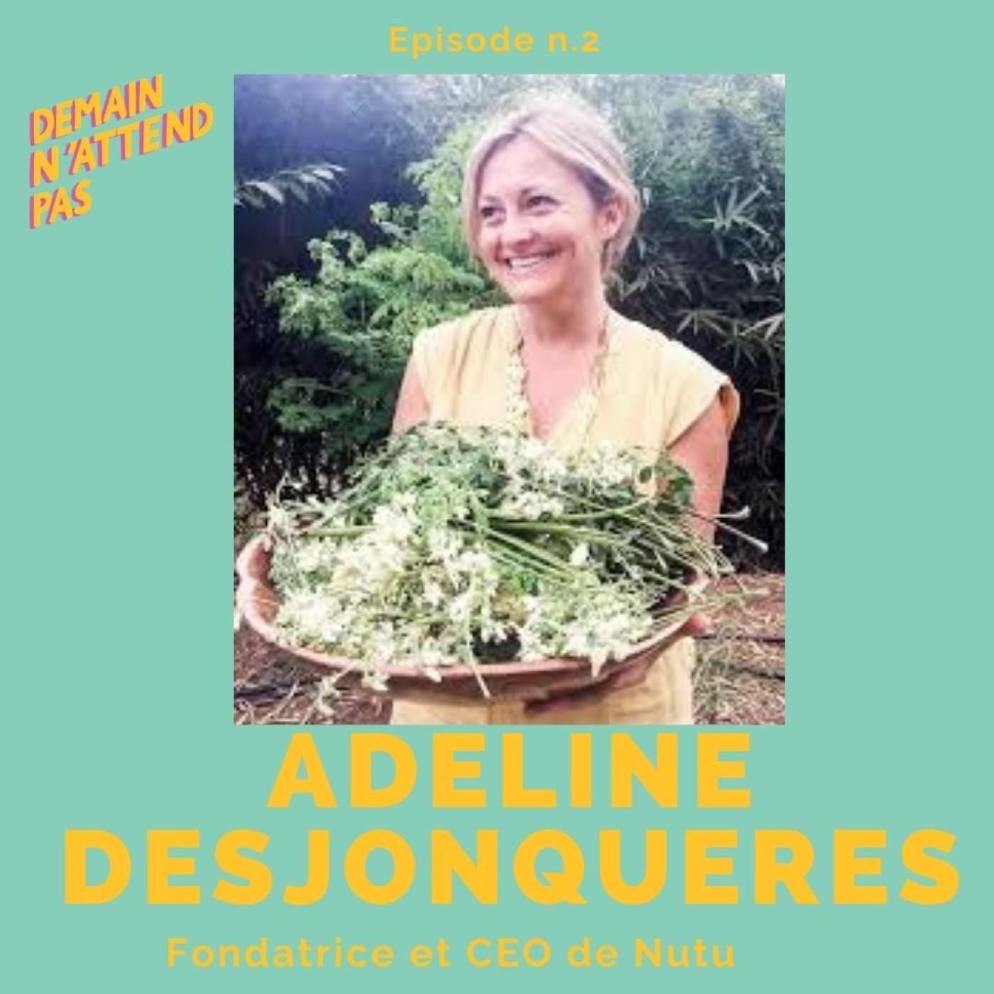 2- Adeline Desjonquères, fondatrice de Nutu, des cosmétiques et compléments alimentaires naturels et éthiques à base de moringa