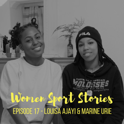 Episode 17 : Louisa Ajayi et Marine Urie cover