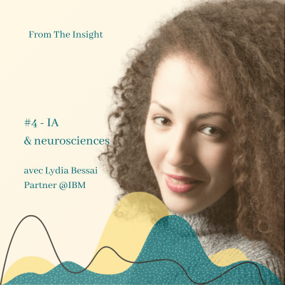 #4.3 Lydia Bessai, IBM - Intelligence artificielle et neurosciences cover