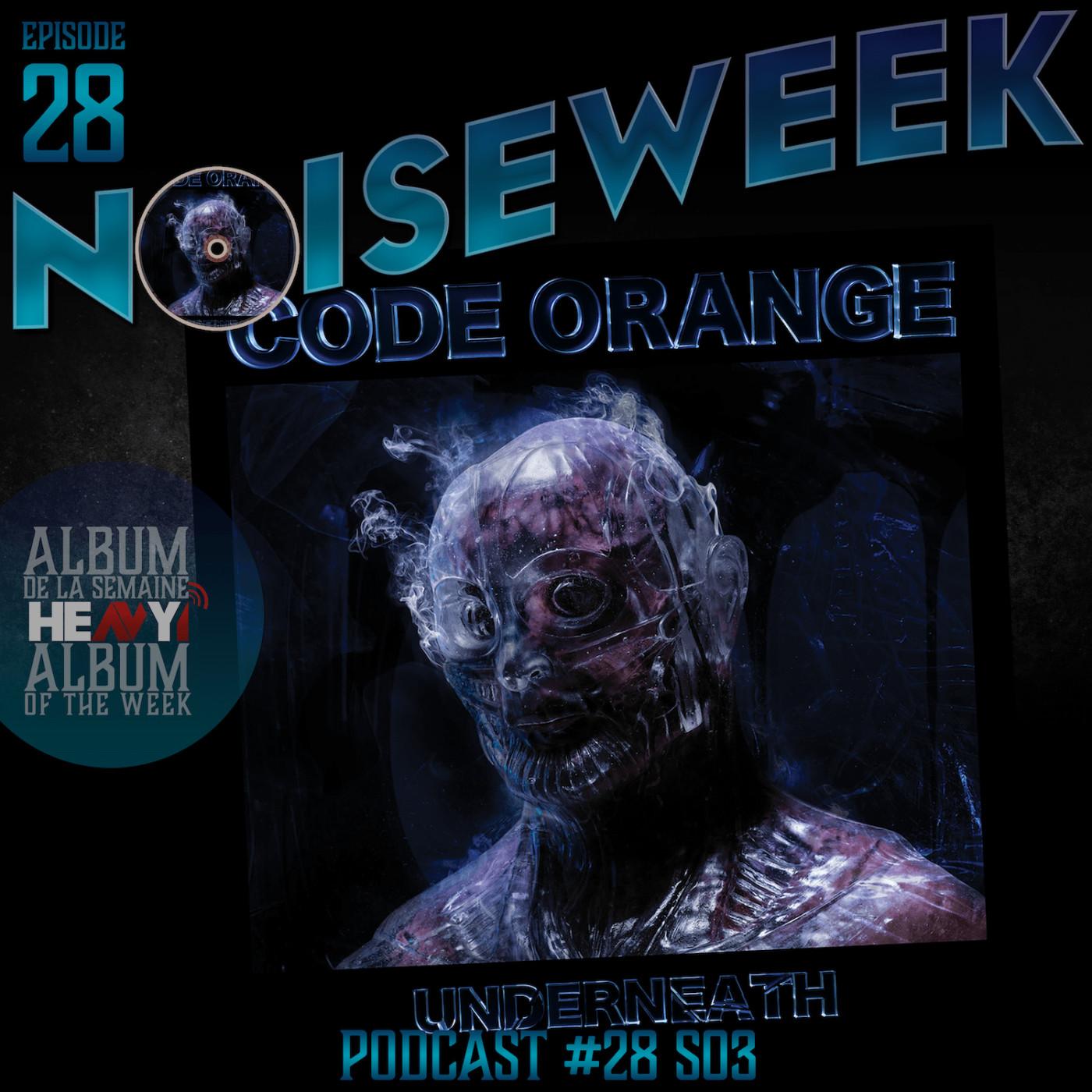 Noiseweek #28 Saison 3