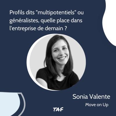 """13. Profils dits """"multipotentiels"""" ou généralistes, quelle place dans l'entreprise de demain ? - Sonia Valente (Move on Up) cover"""