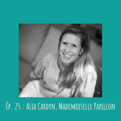 # 25 - Alia Cardyn, Mademoiselle Papillon cover