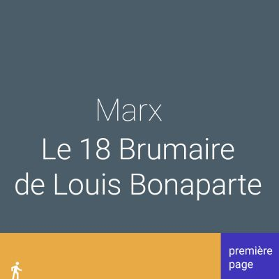 image Première page. Marx, le 18 Brumaire de Louis Bonaparte