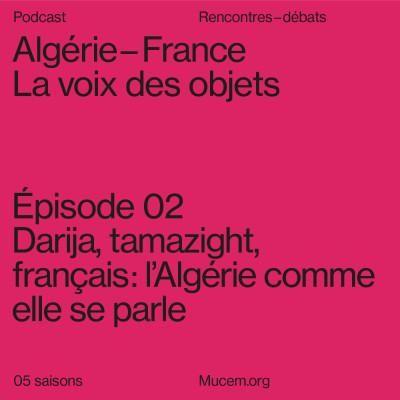 S5#2 - Darija, tamazight, français : l'Algérie comme elle se parle cover