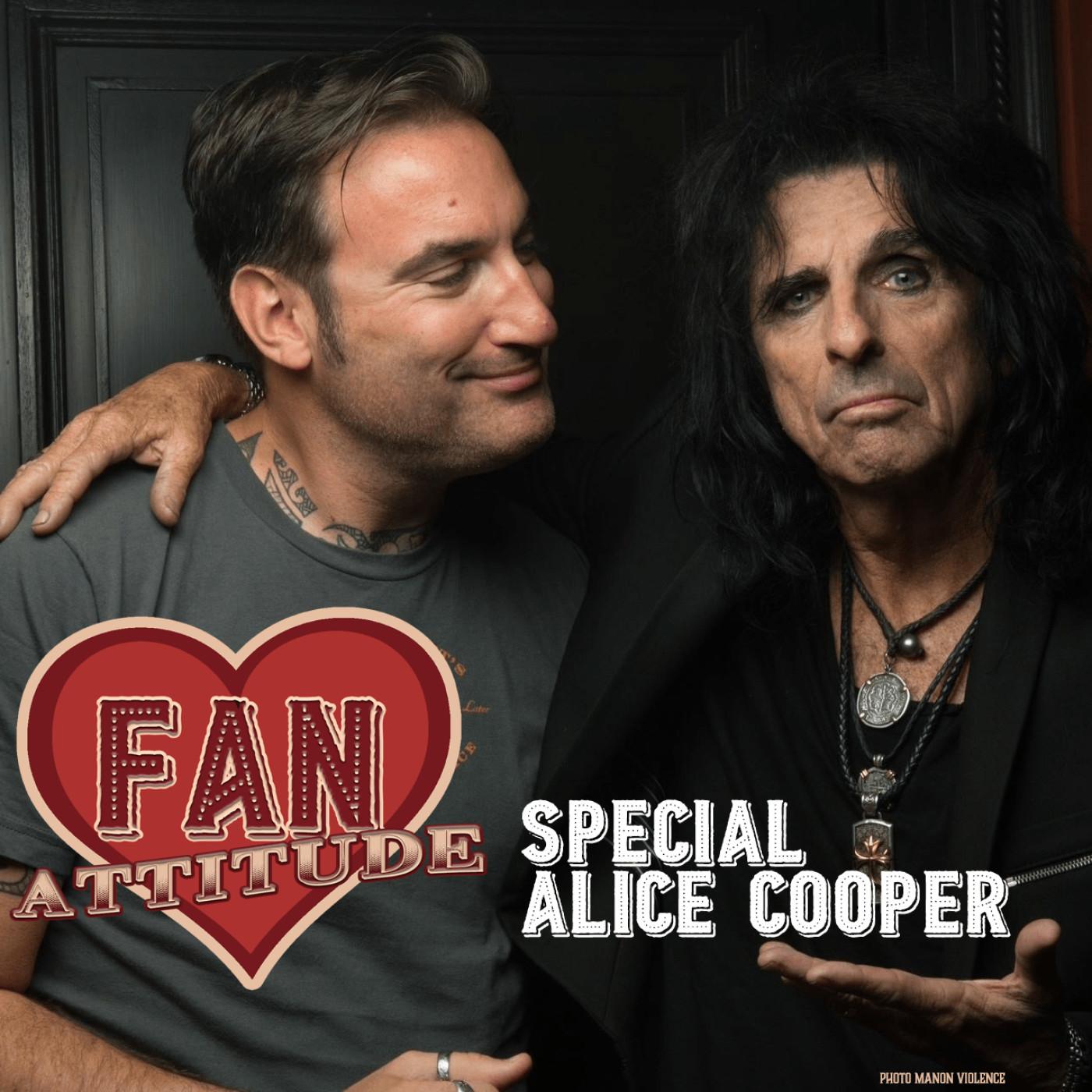 Fan Attitude : Alice Cooper