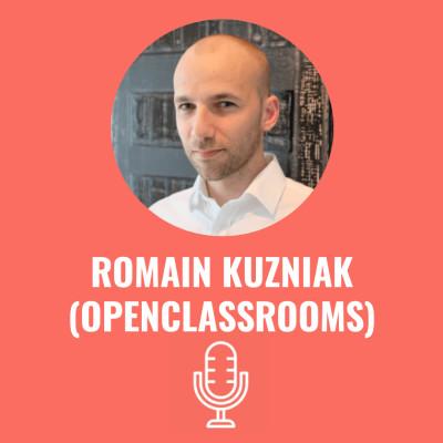 Romain KUZNIAK (OpenClassrooms) - #S03EP15 cover