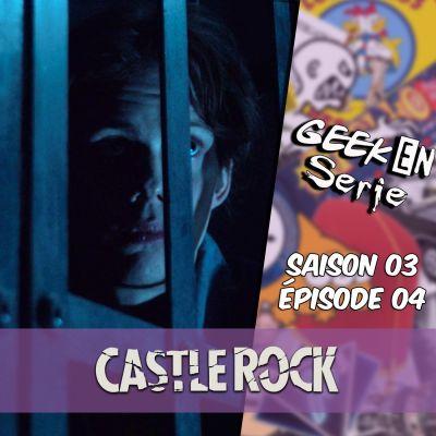 image Geek en série 3x04: Castle Rock