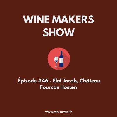 #46 - Eloi Jacob, Château Fourcas Hosten cover