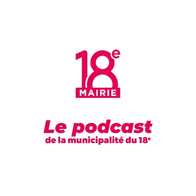 Le Podcast de #Paris18 cover
