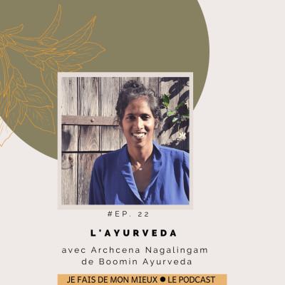 L'ayurveda avec Archcena Nagalingam de Boomin Ayurveda cover