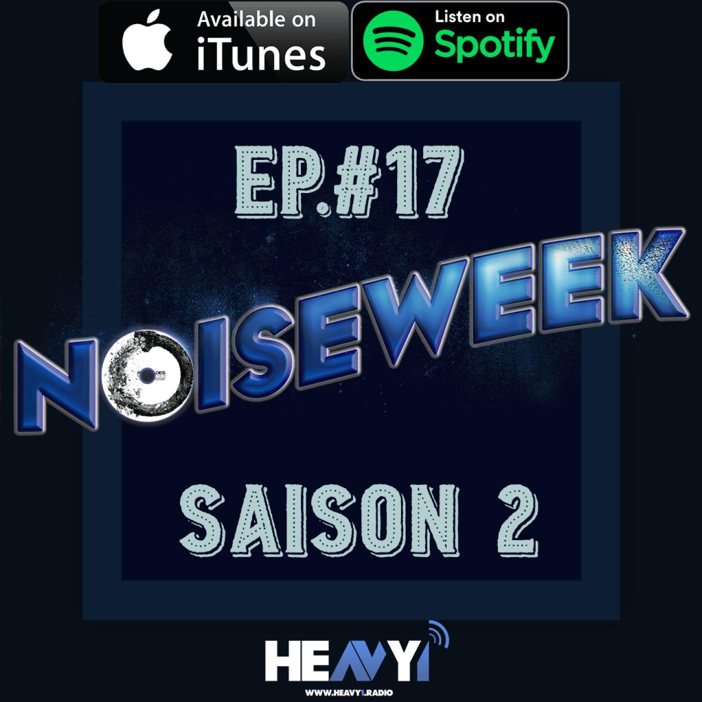 Noiseweek #17 Saison 2