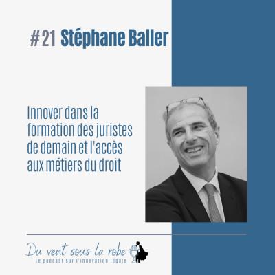 Stéphane Baller – Innover dans la formation des juristes de demain et l'accès aux métiers du droit cover