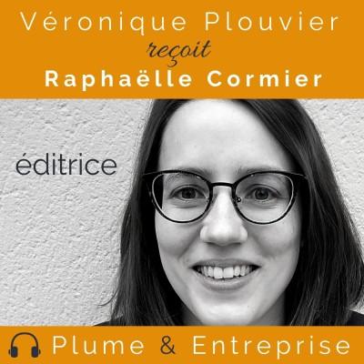 # 33 Raphaëlle Cormier, éditrice cover