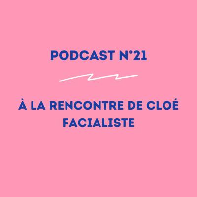 21 - Cloé - Facialiste : la fierté de s'être lancée ! cover