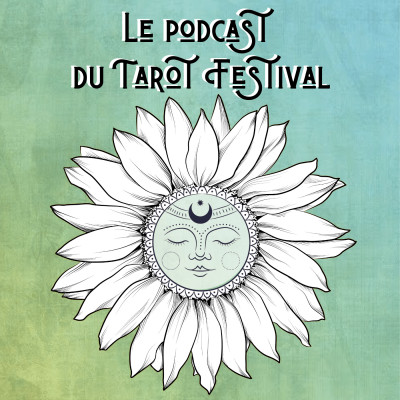 Le Podcast du Tarot Festival cover