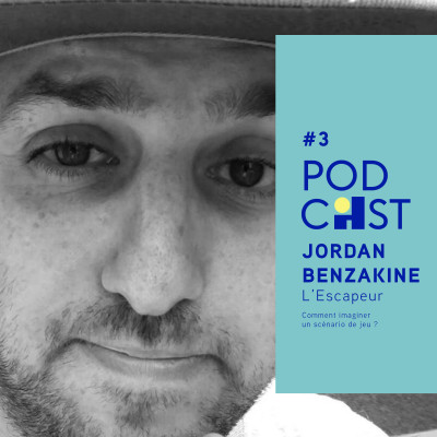 #3 - Jordan Benzakine - Comment imaginer un scénario de jeu ?