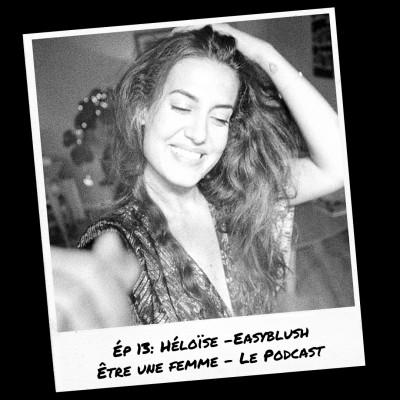 E13: Héloïse - Easyblush cover