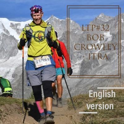 LTP#32 BOB CROWLEY - ITRA - ENGLISH VERSION cover
