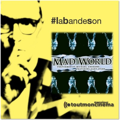Monsieur toutmoncinema   Mad World (Donnie Darko)  Gary Jules cover