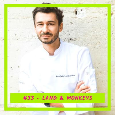 #33 - Land & Monkeys: La boulangerie-pâtisserie 100% végétale, 100% gourmande ! cover